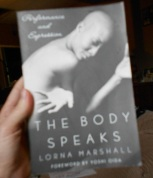 The Body Speaks by Lorna Marshall | book review